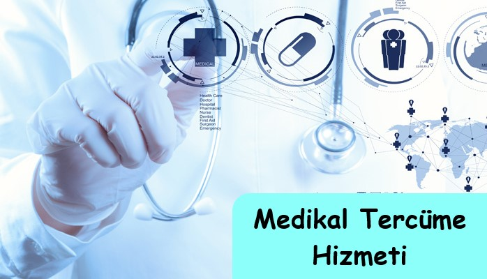 Medikal Tercüme Hizmeti