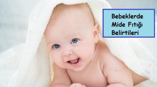 Bebeklerde Mide Fıtığı Belirtileri