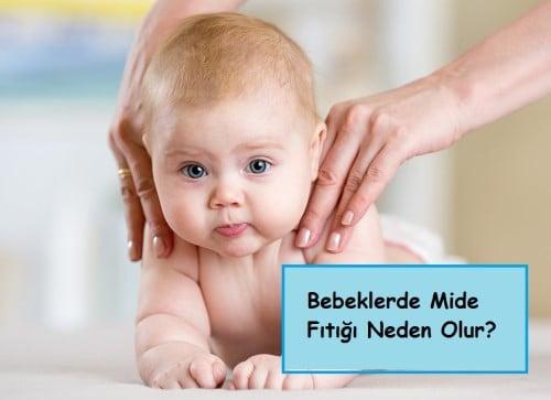Bebeklerde Mide Fıtığı Neden Olur